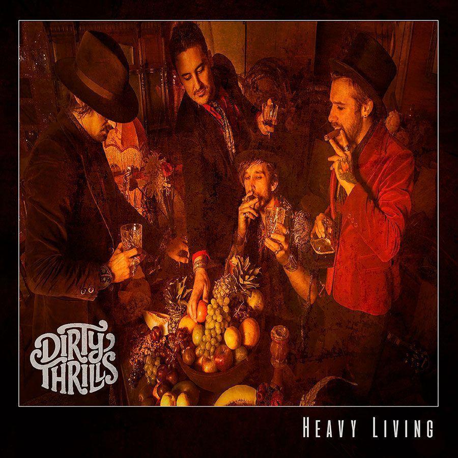 reviews-de-rock-and-blog-Heavy-Living-de-Dirty-Thrills-portada