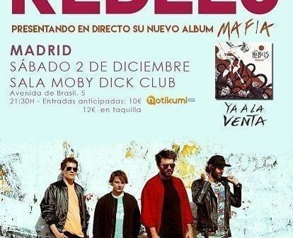 the rebels mafia concierto madrid rock and blog
