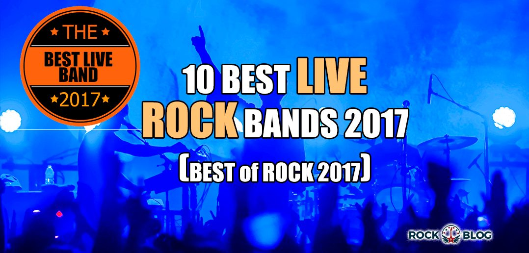 TOP-10-BEST-LIVE-ROCK-BANDS-2017