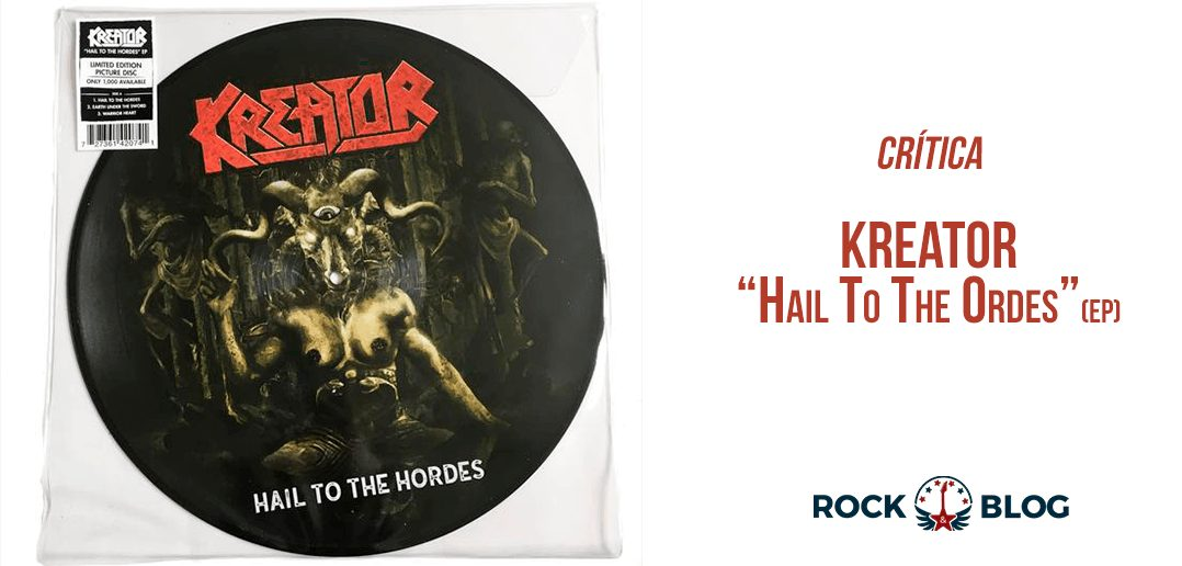 review-kreator-hail-to-the-ordes-ep