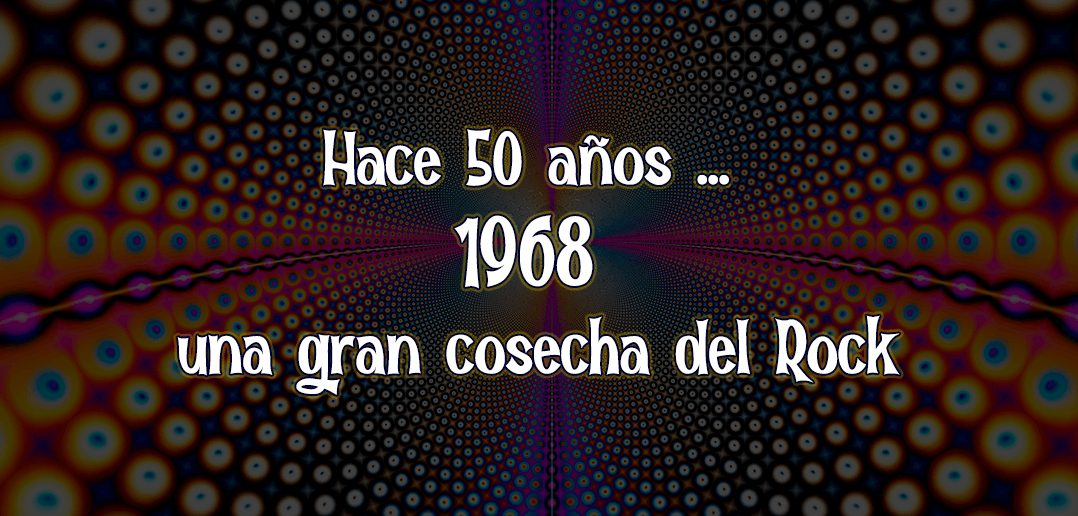 1968-gran-cosecha-de-rock-and-blog