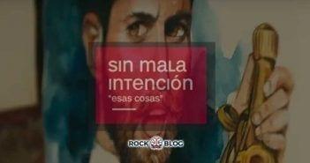 sin-mala-intencion