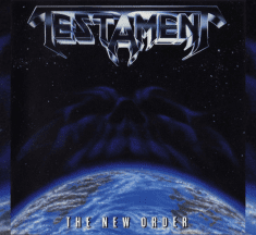 "Review de Clásicos. TESTAMENT – ""THE NEW ORDER"""