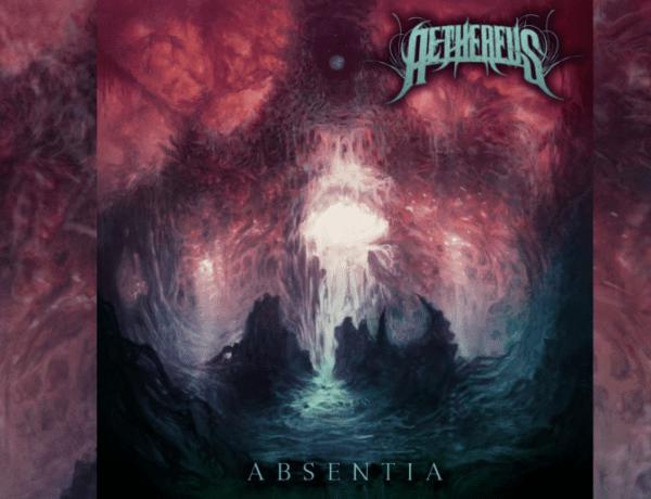 """Review de lo nuevo de Aethereus – """"Absentia"""""""