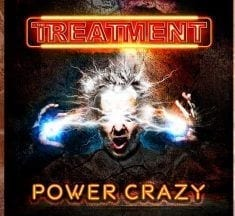 "Review. The Treatment – ""Power Crazy"" (2019)"