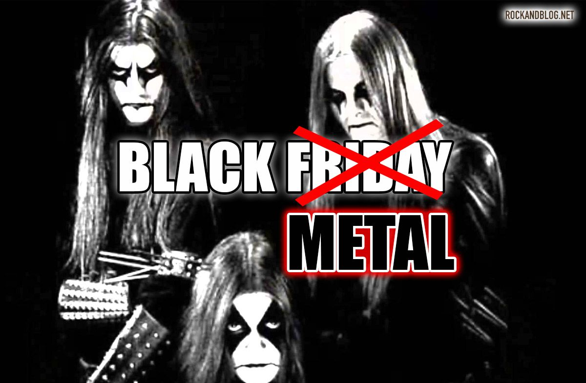 black metal friday