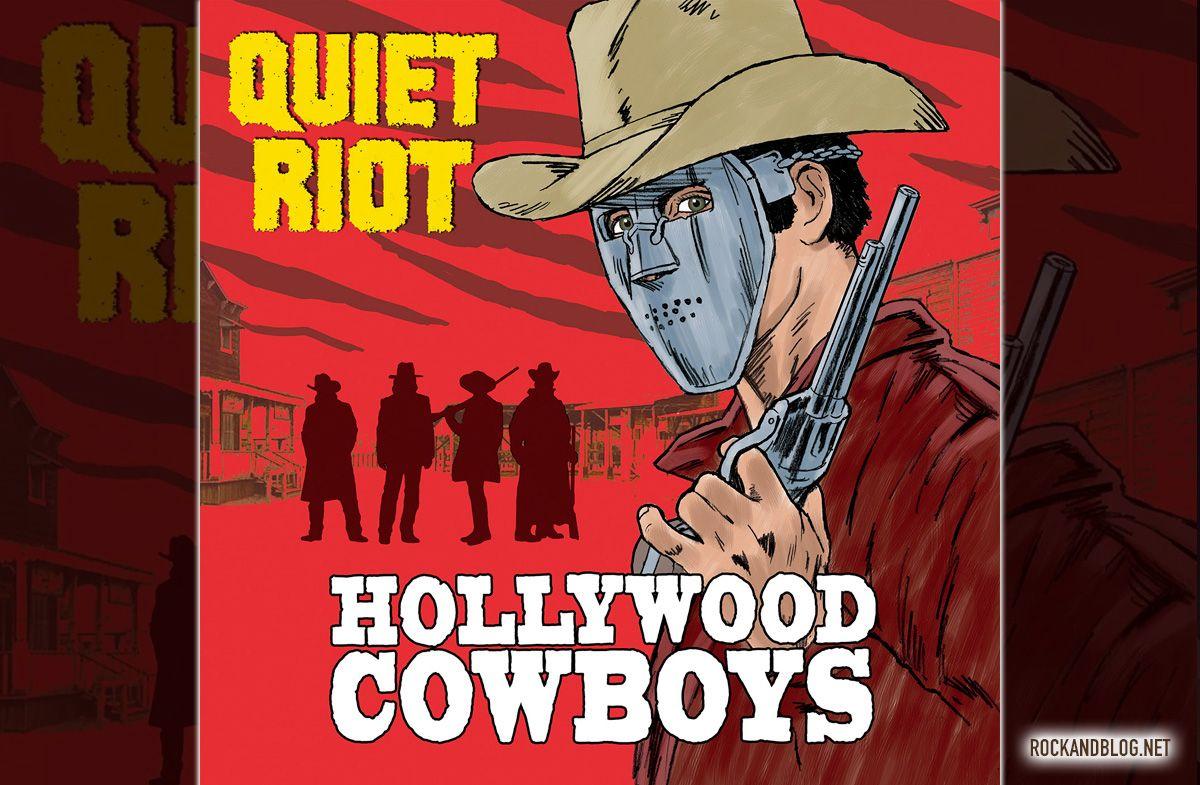 critica quiet riot hollywood cowboys