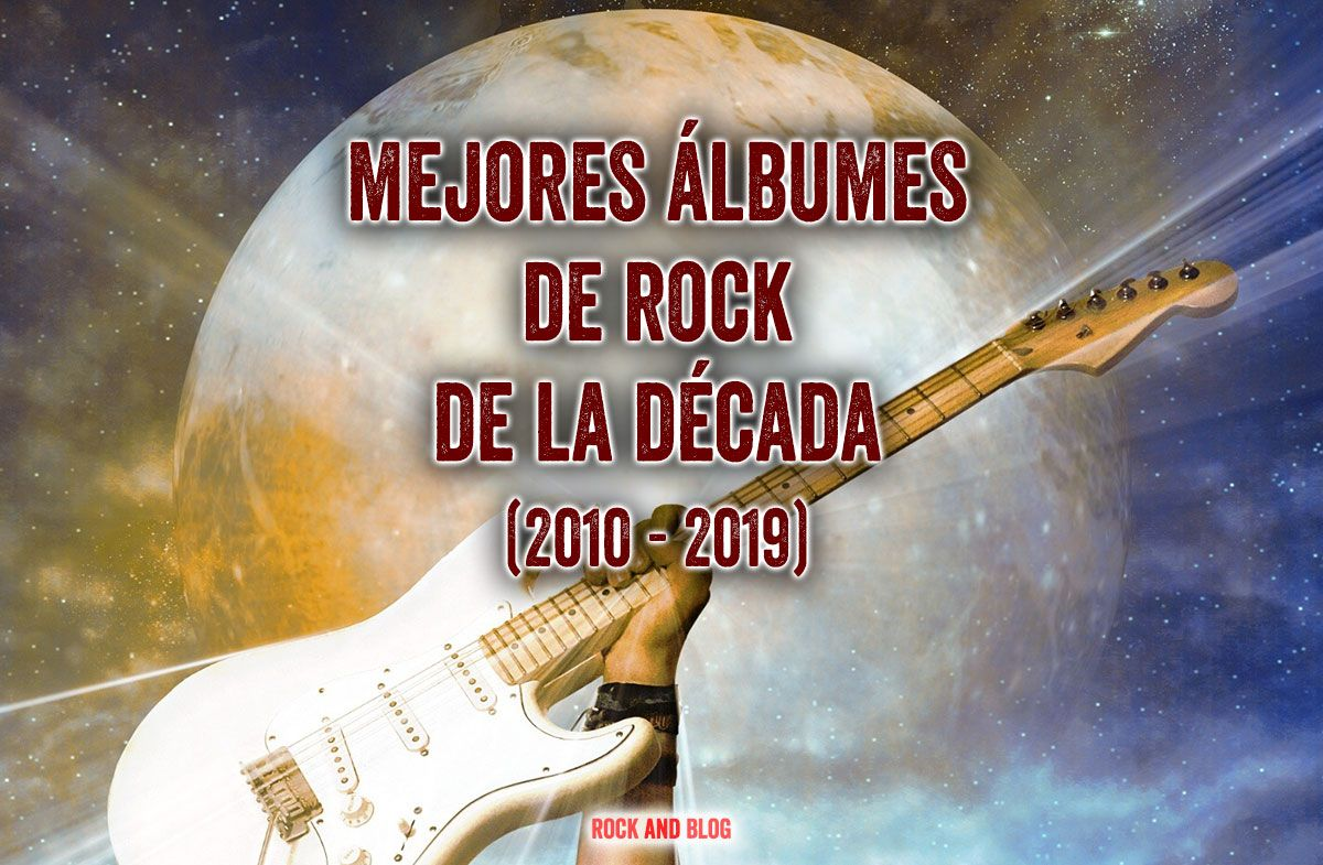 mejores-discos-rock-decada