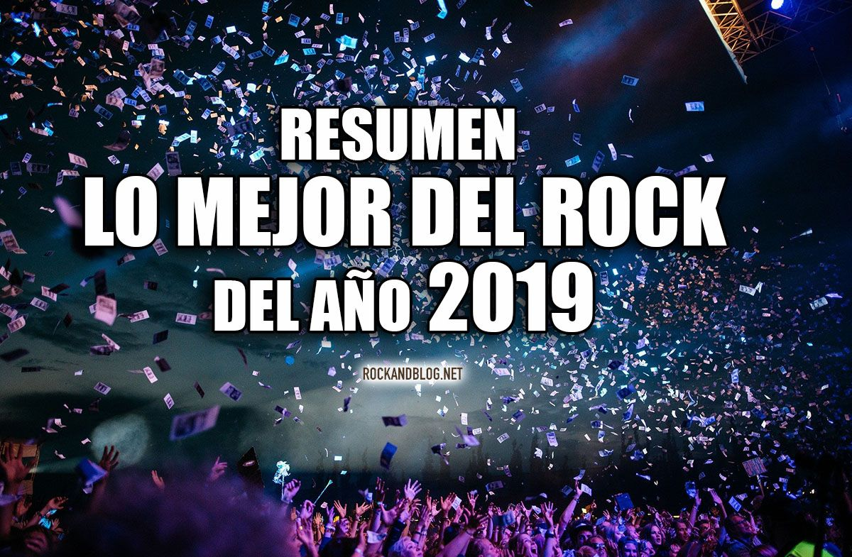 resumen best of rock and blog 2019