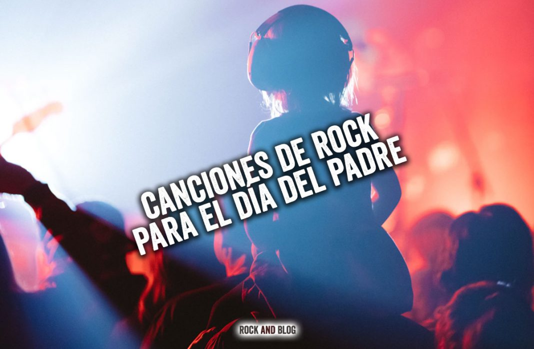 canciones-de-rock-para-el-dia-del-padre