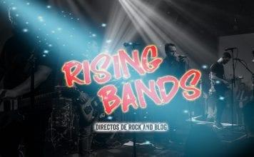 Rising Bands bandas abril