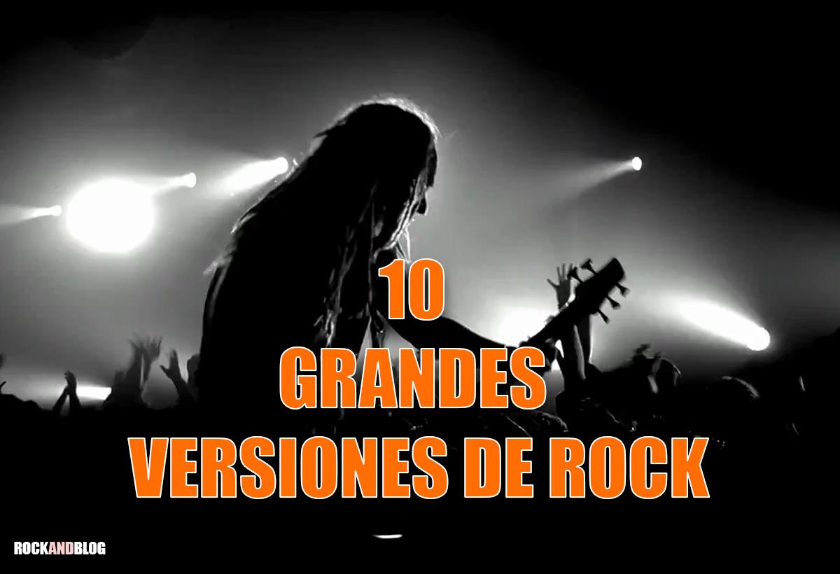 10 grandes versiones de rock