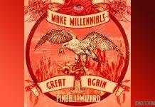 nuevo-ep-pinball-wizard-make-millenials-great