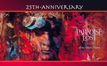 paradise lost 25 aniversario draconian times
