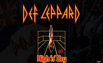 def-leppard-high-n-dry-40-aniversario